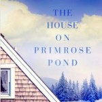 Click here to read more on The House on Primrose Pond